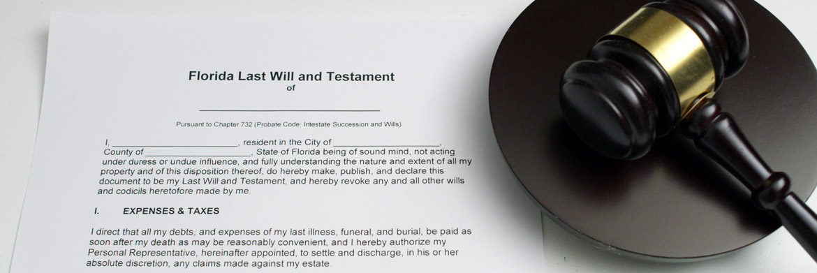 Florida Last Will and Testament next to a judges gavel symbolizing contested wills