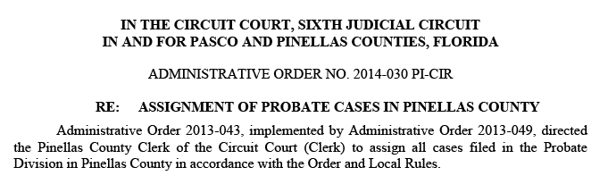 Document from the Pinellas County Probate Court that discusses the assignment of probate cases