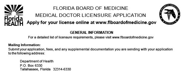 Example of a Florida medical doctor licensure application from the Florida Board of Medicine